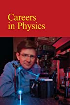 Careers in physics by Donald R.…