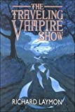 Laymon, Richard: The Traveling Vampire Show