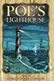 Poe, Edgar Allan: Poe&#39;s Lighthouse