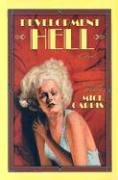 Development Hell by Mick Garris