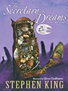 The Secretary of Dreams (Volume Two) by…