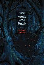 The Woods Are Dark by Richard Laymon