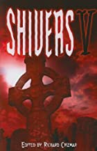 Shivers V by Richard Chizmar