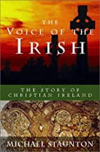 The Voice of the Irish: The Story of…