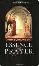 Essence of Prayer (Hiddenspring) by Ruth…