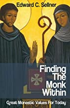 Finding the Monk Within: Great Monastic…