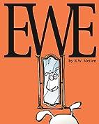 Ewe by Ryan W. Metlen