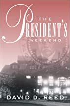 President's Weekend by David Reed