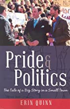 Pride and Politics : the tale of a big story…