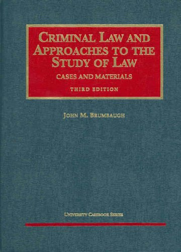 criminal-law-and-approaches-to-the-study-of-law-university-cas-series