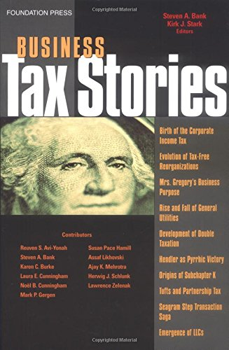 business-tax-stories-an-in-depth-look-at-the-ten-leading-corporate-and-partnership-tax-cases-and-code-sections-stories-series-law-stories