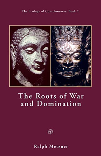 the-roots-of-war-and-domination