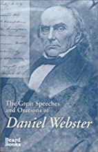 The Great Speeches and Orations of Daniel…