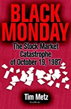 Black Monday: The Stock Market Catastrophe…