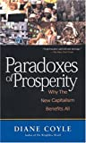 Diane Coyle: Paradoxes of Prosperity: Why the New Capitalism Benefits All