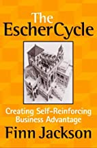 The Escher Cycle: Creating Self-Reinforcing…