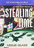 Glass, Leslie: Stealing Time (April Woo Detective Series)