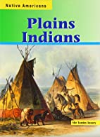 Plains Indians (Native Americans) by Mir…