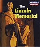 The Lincoln Memorial (Heinemann First…