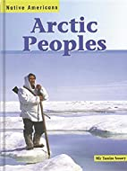 Arctic Peoples (Native Americans) by Mir…