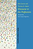 Connor, Ulla: Discourse In The Professions: Perspectives From Corpus Linguistics