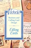 Editors of Victoria Magazine: Victoria Calling Cards: Business and Calling Card Design