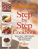 Susan Westmoreland: The Good Housekeeping Step-By-Step Cookbook