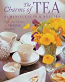 Victoria Magazine: The Charms of Tea: Reminiscences &amp; Recipes