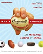 Why a Curveball Curves: The Incredible…