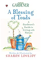 Country Living Gardener A Blessing of Toads:…