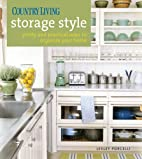 Country Living Storage Style: Pretty and…