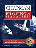 Chapman Piloting & Seamanship 66th Edition…
