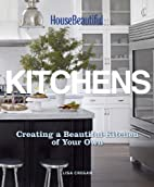 House Beautiful Kitchens: Creating a…