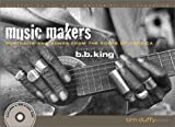 Duffy, Tim: Music Makers: Portraits and Songs of the Roots of America
