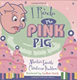 Hill Street Press: I Rode The Pink Pig: Atlanta's Favorite Christmas Tradition