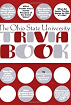 Ohio State University Trivia Book, The by…