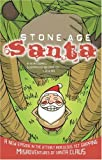 Kevin O'Donnell: Stone Age Santa