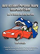 Auto Accident Personal Injury Insurance…