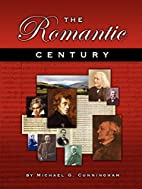 The Romantic Century: A Theory/Composition…