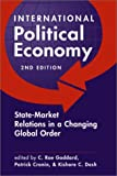 Goddard C. Roe (EDT)/ Cronin Patrick (ED: International Political Economy State-Market Relations in a Changing Global Order