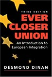 Dinan, Desmond: Ever Closer Union: An Introduction To European Integration