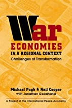 War Economies in a Regional Context:…