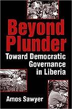 Beyond Plunder: Toward Democratic Governance…