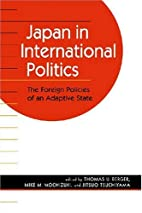 Japan in International Politics: The Foreign…
