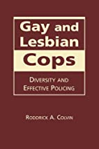 Gay and Lesbian Cops: Diversity and…