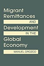 Migrant Remittances and Development in the…