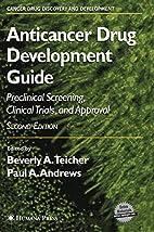 Anticancer Drug Development Guide (Cancer…