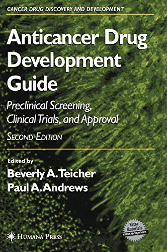 anticancer-drug-development-guide-preclinical-screening-clinical-trials-and-approval-cancer-drug-discovery-and-development