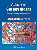 Atlas of the Sensory Organs: Functional and…