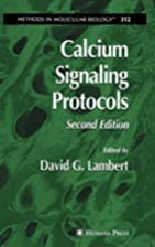 Calcium Signaling Protocols (Methods in…